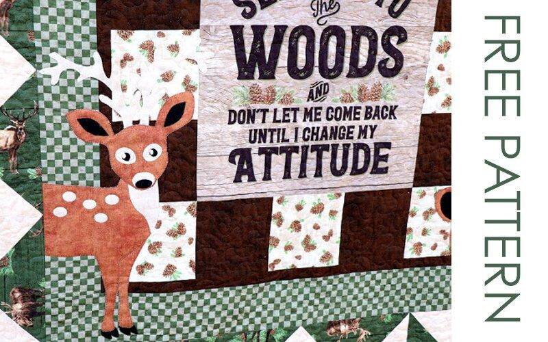 QUILT PATTERN: The Wild Woods by Carol at Just Let Me Quilt