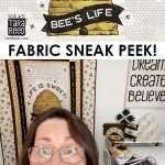 Bee's Life Fabric by Tara Reed for Riley Blake Designs - Sneak Peek!