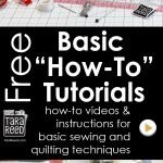 Basic How-To's for Sewing and Quilting