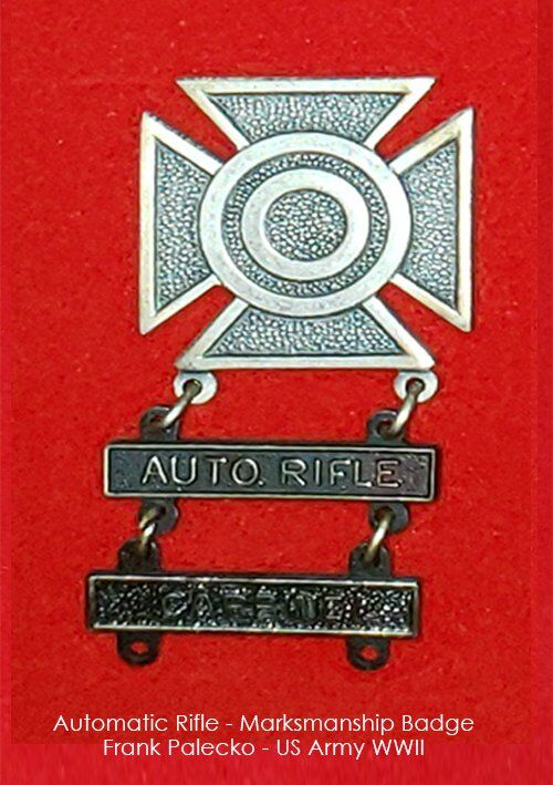 Frank Palecko - Automatic Rifle - Marksmanship Badge