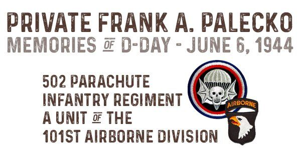 Frank Palecko - a US Paratrooper's memories of D-Day