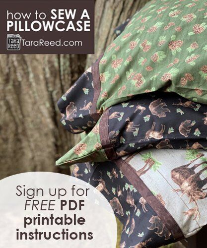 How to Sew a Pillowcase - FREE Printable Instructions