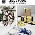 How to use Fabric Selvage for Gift Wrapping