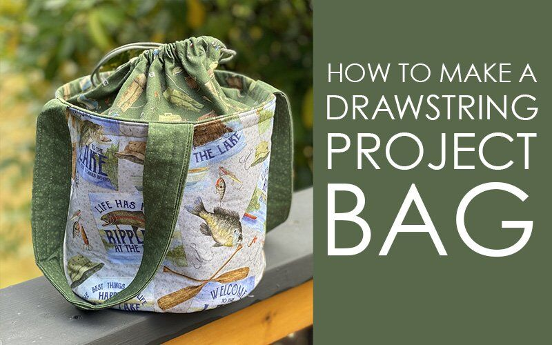 How to Make Drawstring Lunch or Project Bags