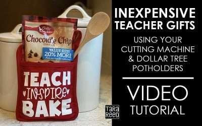 Teacher Appreciation Gift: Dollar Tree Potholders and Cut Files